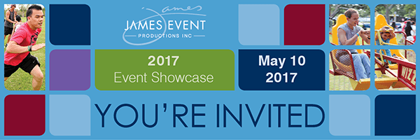 James Events Productions Join us on May 10 for our 2017 Event Showcase